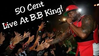 50 Cent's Performance At B.B King Blue's Club (NYC)