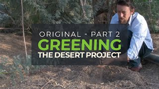 Greening the Desert II  Greening the Middle East HD