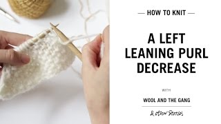 Left leaning purl decreases