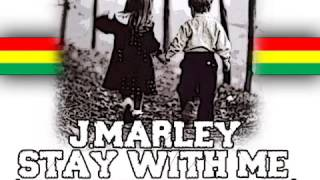 Julian Marley   Stay WiTH mE