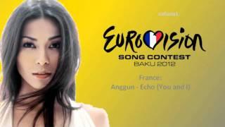 Eurovision 2012 - France - Anggun - Echo (You and I)
