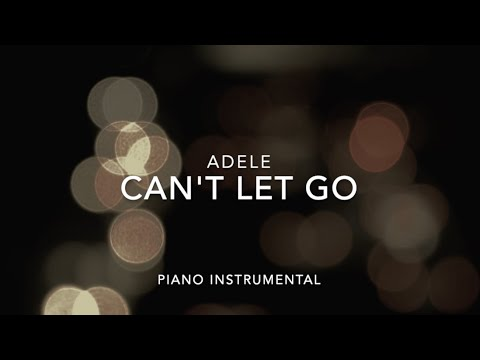 Adele- Can't Let Go (Instrumental) + Lyrics