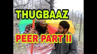 Thugbaaz peer part II very funny video