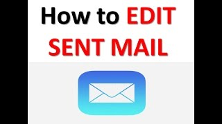 How to EDIT SENT MAIL.#1