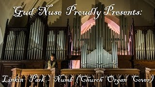 Linkin Park - Numb (CHURCH ORGAN COVER)| Tribute