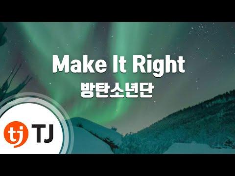 [TJ노래방] Make It Right - 방탄소년단(BTS) / TJ Karaoke
