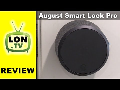 August Smart Lock Pro Review (3rd Generation) & Connect Wifi Module Deadbolt Retrofit