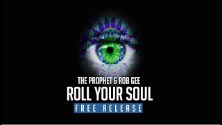 You can now get DJ The Prophet Rob GEE Roll Your Soul