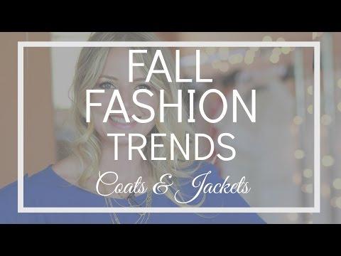 Fall Fashion Trends 2016 | Coats & Jackets Xu Hướng Thời Trang Thu 2016 | Áo Khoác & Áo Choàng
