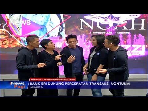 BRI Gandeng NOAH untuk Gaet Nasabah Milenial Tingkatkan Penjualan Uang Elektonik - iNews Pagi 12/11