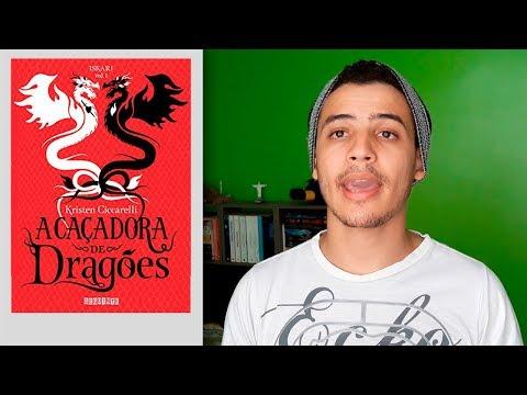 A Caçadora de Dragões (Iskari #1) - Kristen Ciccarelli   Patrick Rocha