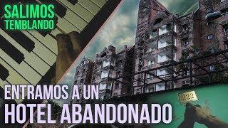 ENTRAMOS A HOTEL ABANDONADO Y SALIMOS TEMBLANDO | San Bernardino Ex Hotel Condovac