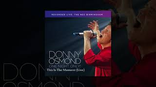 Donny Osmond - This Is The Moment (Live) (Official Audio ©2017) [Pop Rock]