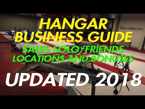 GTA ONLINE - HANGAR BUSINESS GUIDE UPDATED 2018