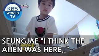 """""""Seungjae, You're in trouble.The Alien will steal your underwear""""[The Return of Superman/2018.07.22]"""