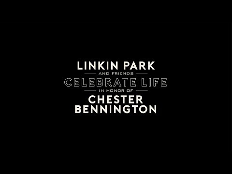Linkin Park & Friends Celebrate Life in Honor of Chester Bennington – [LIVE from the Hollywood Bowl]