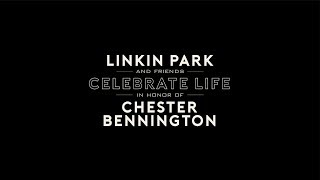 Linkin Park, Linkin Park & Friends Celebrate Life in Honor of Chester Bennington - [LIVE from the Hollywood Bowl]
