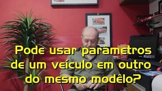 11 - Pode usar parâmetros de um veículo em outro do mesmo modelo?