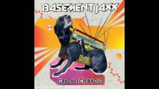Basement Jaxx - U R on my mind