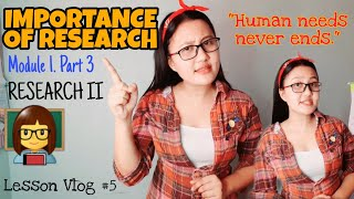 Why Research is Important? | RESEARCH II
