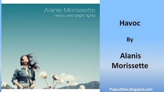 Alanis Morissette-Havoc (Lyrics)