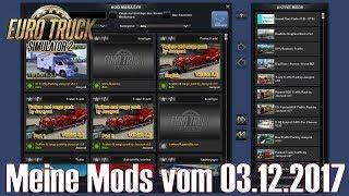 ETS2 V1.30 I Mod ★ Meine Mods Vom 03.12.2017 [Deutsch/HD]