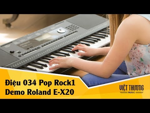 Demo Roland E-X20 | Điệu 034 Pop Rock1