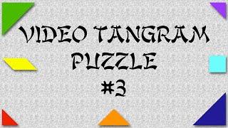 Video Tangram Puzzle #3 (i)