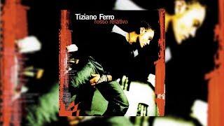 Tiziano Ferro - Rosso Relativo (Album Ufficiale HD)