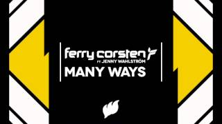 "Ferry Corsten ft. Jenny Wahlström ""Many Ways"" (Halfway House Mix)"