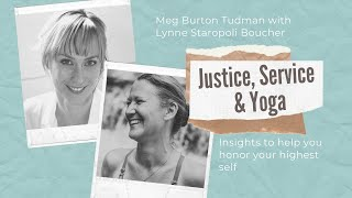 Justice, Service and Yoga with Lynne Staropoli Boucher - Meg Burton Tudman YouTube