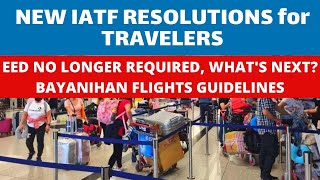 NEW IATF RESOLUTIONS FOR INT'L TRAVELLERS| WILL THE PH CLOSE BORDERS? I THINK...|GREEN LANES REVISED