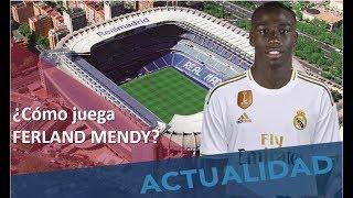 Mendy Al Real Madrid. ¿Cómo Juega? #MundoMaldini