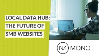 Local Data Hub: The Future of SMB Websites