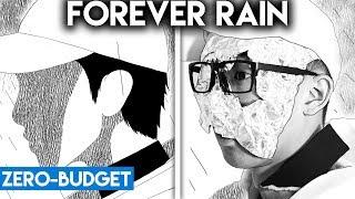 K POP WITH ZERO BUDGET! (RM   Forever Rain)
