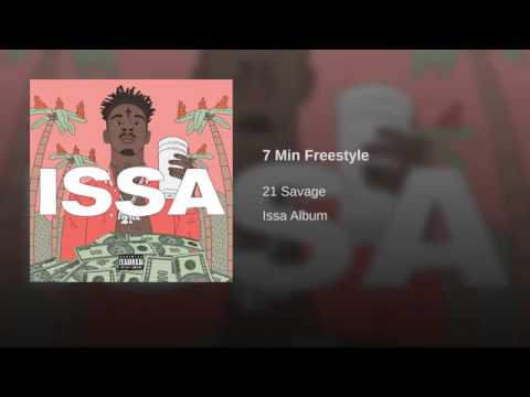 21 Savage - 7 Min Freestyle