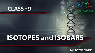 Isotopes and Isobars ( video 10 by Professor kay)