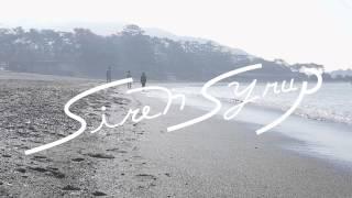 (((さらうんど))) / Siren Syrup (Audio Video)