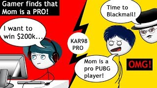 When a gamer finds out that his Mom is a PRO PUBG player
