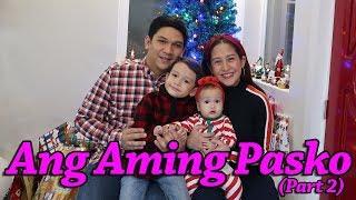 Ang Aming Pasko (Part 2) #JolinaNetwork
