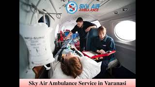 Choose Air Ambulance in Bhopal with World-Level Medical Setup