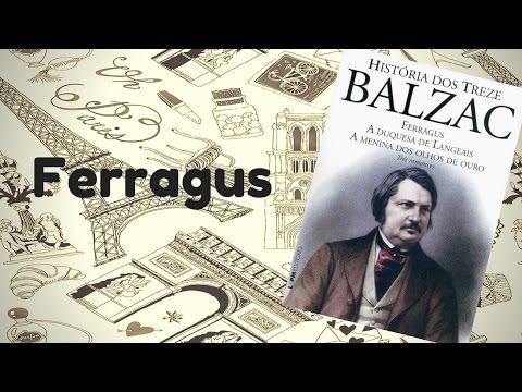 DOSES DE CULTURA | História dos Treze (Balzac)-Ferragus