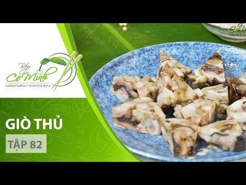 Bếp Cô Minh   Tập 82 - Hướng dẫn cách làm món GIÒ THỦ cực thơm ngon trong dịp Tết