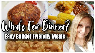Whats For Dinner? | Easy Budget Friendly Meals  | Family Meals