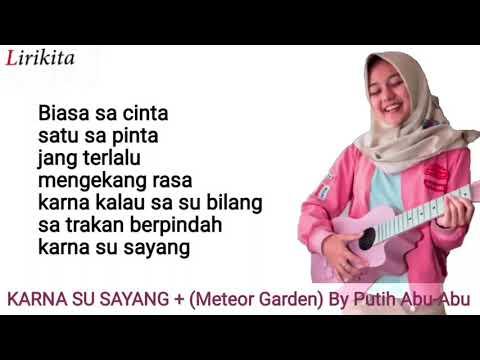Karna su sayang x meteor garden  lirik