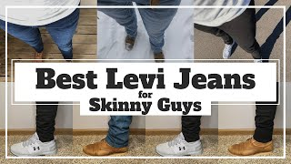 Examining The Best Levi Jeans For Skinny Guys