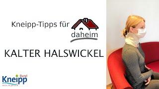 Video Der kalte Halswickel - Kneipp-Tipps für daheim Teil 15 abspielen