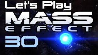 Let's Play Mass Effect Part - 30
