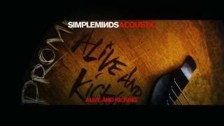 Simple Minds - Alive And Kicking Acoustic - (Official Audio)