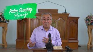 A PALM SUNDAY MESSAGE FROM REV. DR. KH. KHAIZAKHAM   2020